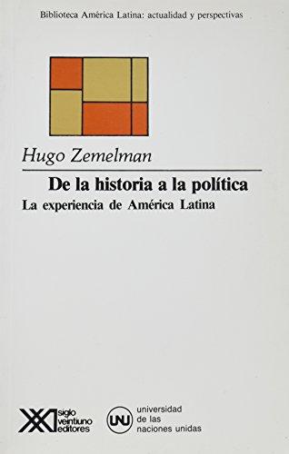 De la historia a la politica. La: Zemelman, Hugo