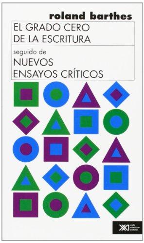 9789682315626: El grado cero de la escritura / Nuevos ensayos criticos (Spanish Edition)