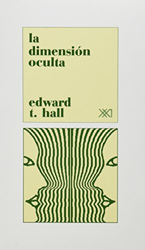 Dimension oculta (Spanish Edition) (9682315743) by Edward T. Hall