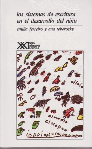 Sistemas de Escritura En El Desarrolo del: Emilia Ferreiro, Ana