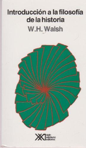 9789682315855: Introduccion a la filosofia de la historia (Spanish Edition)