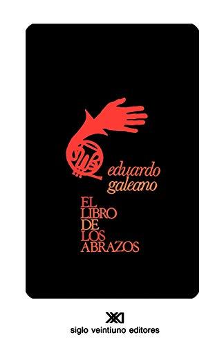 9789682315886: El libro de los abrazos (Creacion Literaria) (Spanish Edition)