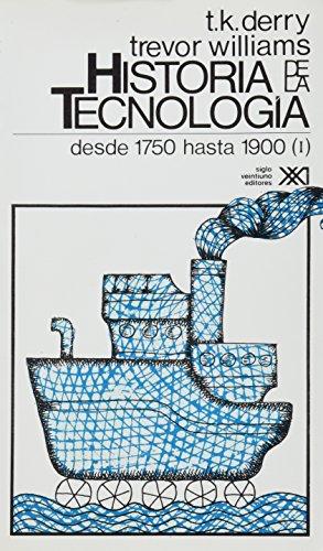 9789682316029: Historia de La Tecnologia - T. 2 Desde 1750 Hasta 1900 Vol. 1