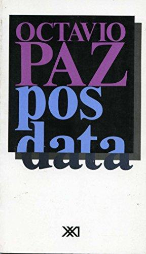 Posdata (Spanish Edition): Paz, Octavio