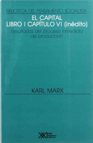 Resultados inmediatos del proceso de produccion (El: Marx, Karl