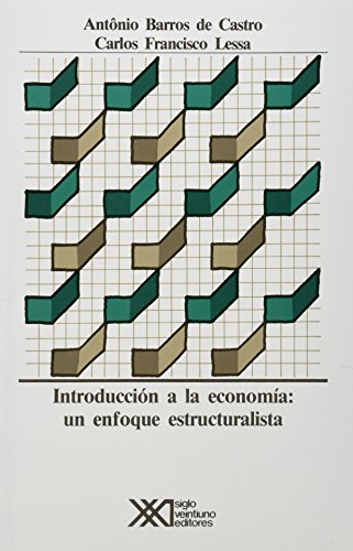 9789682316449: Introduccion a la economia. Un enfoque estructuralista (Spanish Edition)