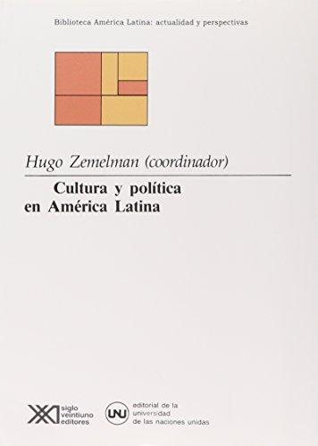 Cultura y politica en America Latina (Biblioteca: Zemelman, Hugo