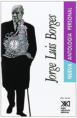9789682316784: Nueva antología personal (La creación literaria)