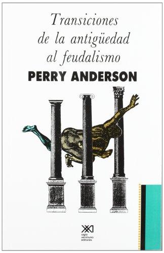9789682317200: Transiciones de la Antiguedad al feudalismo (Historia) (Spanish Edition)