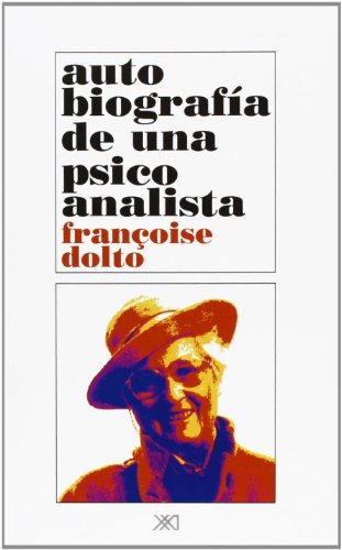 9789682317279: Autobiografía De Una Psicoanalista (Psicología y psicoanálisis)