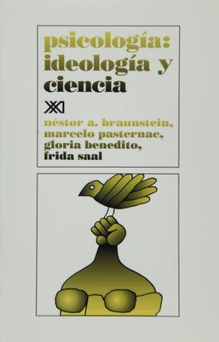 9789682317323: Psicologia: Ideología y ciencia