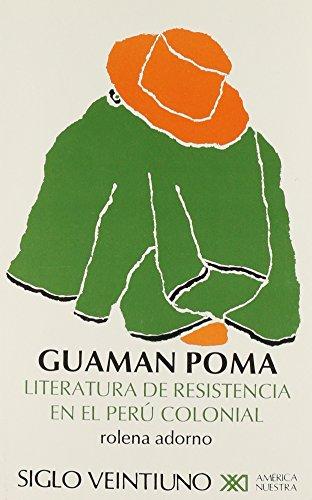 9789682317644: Guaman Poma. Literatura de resistencia en el Peru colonial (America Nuestra) (Spanish Edition)