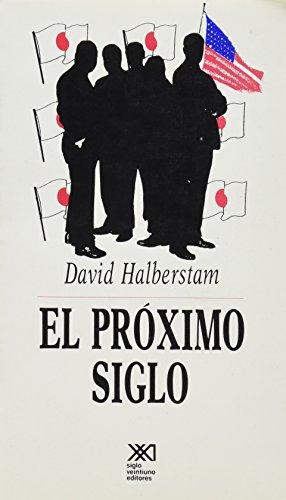 9789682317651: Proximo siglo (Spanish Edition)