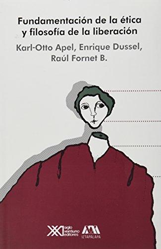 Fundamentos de la etica y la filosofia: Karl-Otto Apel ,