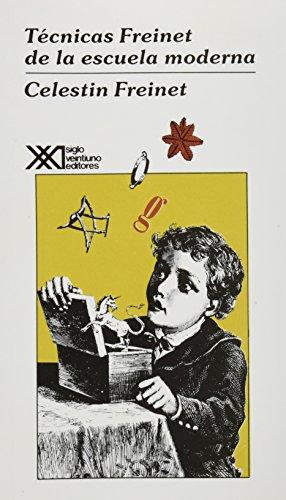 9789682317965: Tecnicas Freinet de la escuela moderna (Spanish Edition)