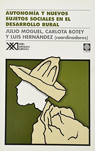 Autonomia y nuevos sujetos sociales en el: Julio Moguel ,