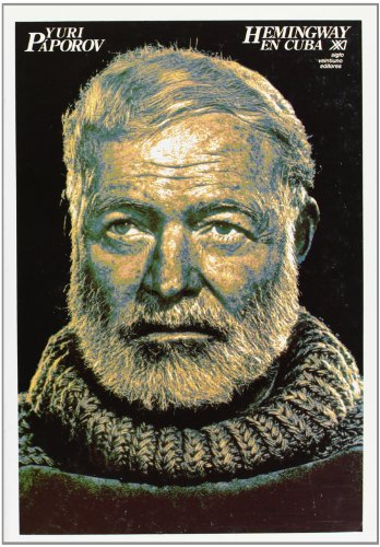 Hemingway en Cuba (Paperback): YURI PAPOROV