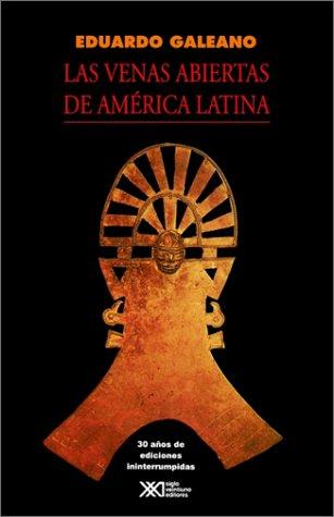 9789682319006: Las venas abiertas de América Latina