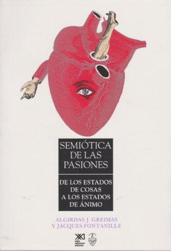 9789682319259: Semiótica de las pasiones: De los estados de cosas a los estados de ánimo (Lingüística y teoría literaria)