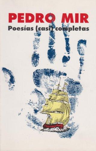 9789682319389: Poesias (casi) completas (La creacion literaria) (Spanish Edition)