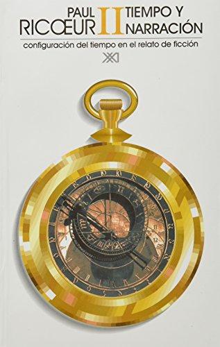 9789682319679: Tiempo y narracion, vol. 2. Configuracion del tiempo en el relato de ficcion (Spanish Edition)