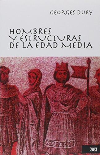 9789682319891: Hombres y Estructuras de La Edad Media