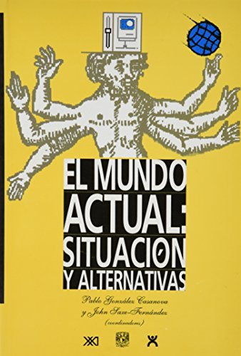 9789682320149: Mundo actual: Situacion y alternativas a fines del siglo XX (Spanish Edition)