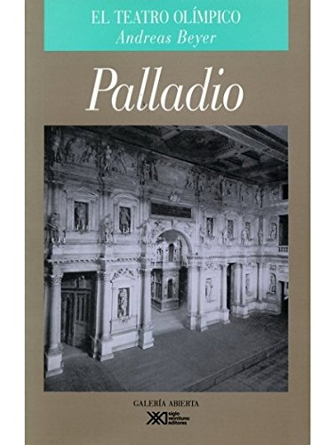 9789682320286: Andrea Palladio: El teatro olimpico (Spanish