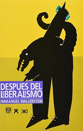 9789682320330: Despues del liberalismo (Spanish Edition)