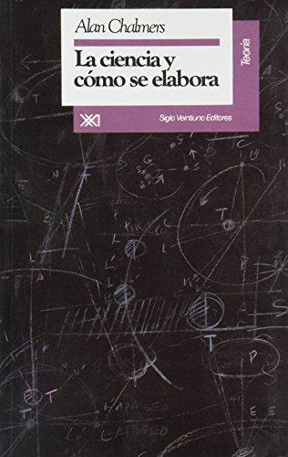 9789682320422: Ciencia y como se elabora (Spanish Edition)
