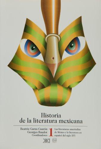 Historia de la literatura mexicana desde sus: Georges Baudot, Beatriz