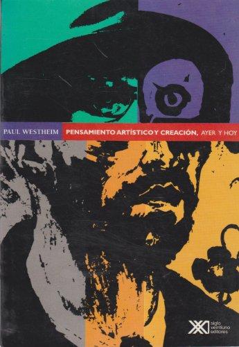 9789682320736: Pensamiento artistico y creacion. Ayer y hoy (Spanish Edition)