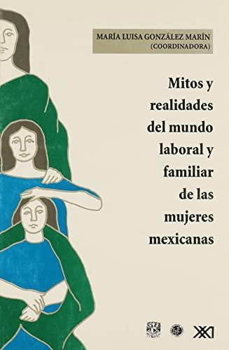 Mitos y realidades del mundo laboral y: Marin, Maria Luisa