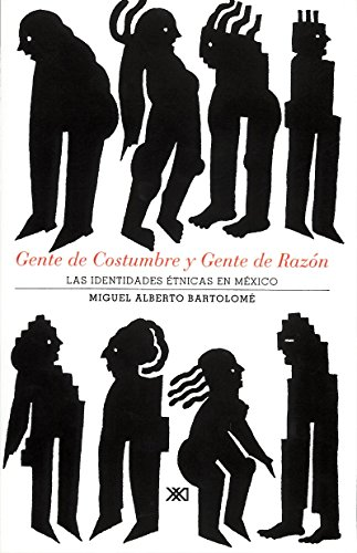 9789682320965: Gente de costumbre y gente de razon. Las identidades etnicas en Mexico (Spanish Edition)