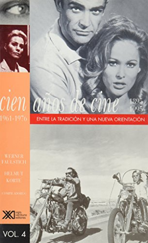 9789682320996: Cien anos de cine (1895-1995) / Volumen 4. 1961-1976: Entre tradicion y nueva orientacion (Spanish Edition)