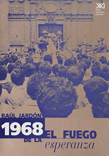 1968: El fuego de la esperanza: Jardon, Raul