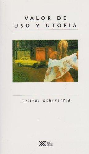 Valor de uso y utopía: Echeverría, Bolívar