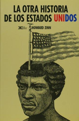 9789682321757: La otra historia de los Estados Unidos (desde 1492 hasta hoy) (Spanish Edition)