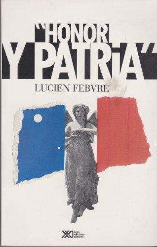 Honor y patria (Spanish Edition): Febvre, Lucien