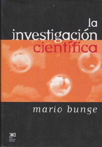 9789682322259: La investigacion cientifica. Su estrategia y su filosofia (Spanish Edition)