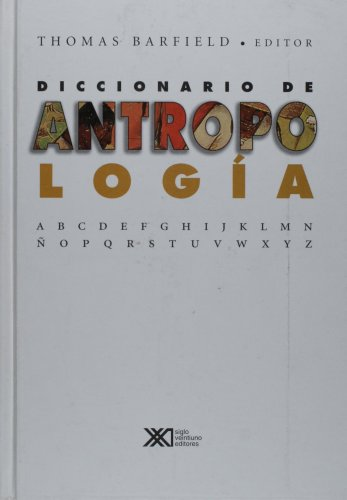 9789682322389: Diccionario de Antropologia