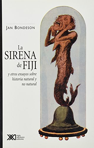9789682322396: Sirena de Fiji y otros ensayos sobre historia natural y no natural (Spanish Edition)