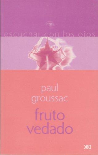 Fruto vedado (Spanish Edition): Paul Groussac