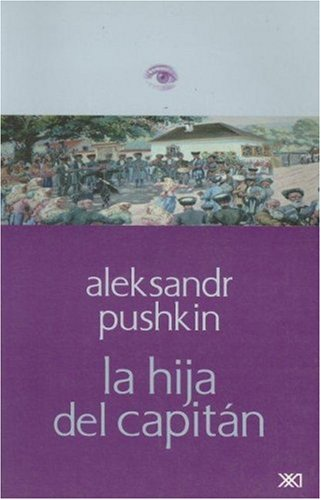 Hija del capitan (Spanish Edition): Aleksandr Pushkin