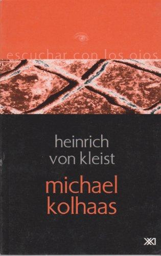 9789682322549: Michael Kolhaas (Spanish Edition)