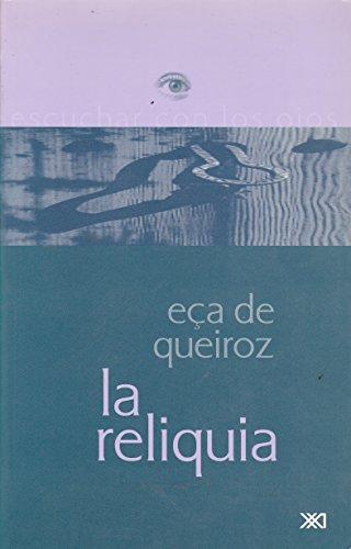 Reliquia (Spanish Edition) (9682322618) by J.M. Eça de Queiroz