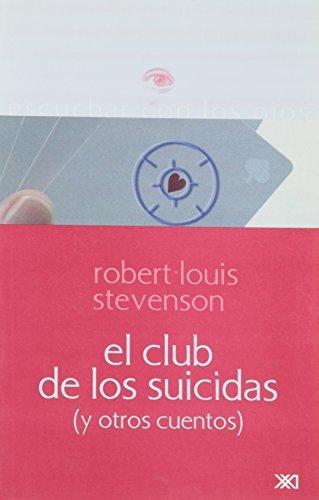 9789682322655: El club de los suicidas: (y otros cuentos) (Escuchar con los ojos)