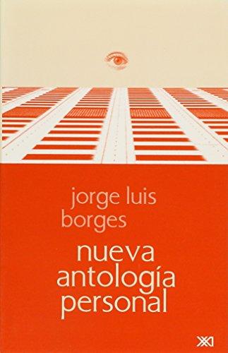 9789682322679: Nueva antologia personal (Escuchar con los ojos) (Spanish Edition)
