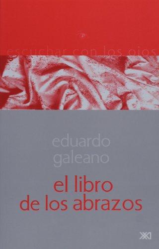 9789682322693: El libro de los abrazos (Spanish Edition)