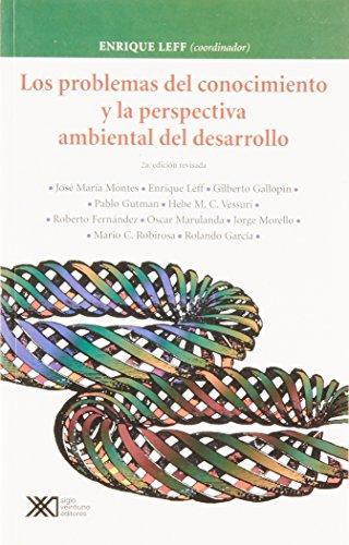 9789682322778: Problemas del conocimiento y la perspectiva ambiental del desarrollo (Spanish Edition)